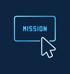 click on mission button colored line icon vector image