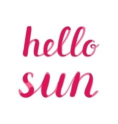 Hello sun lettering vector