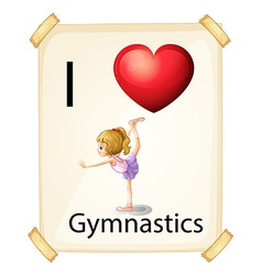 I love gymnastics vector image