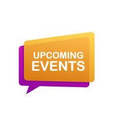 Label with upcoming events megaphone banner web vector