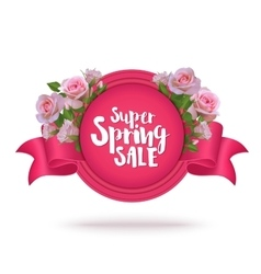 Spring Sale Label and Ribbon with Roses vector image