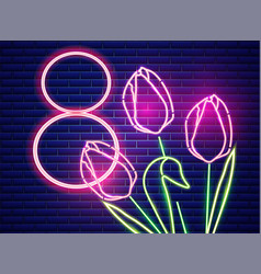8 march tulip flowers neon light vintage board vector image