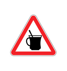 Coffee warning sign red drinking tea hazard vector