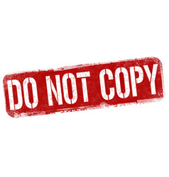 do not copy grunge rubber stamp vector image