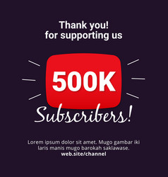 Thanks 500k subscribers celebration background vector