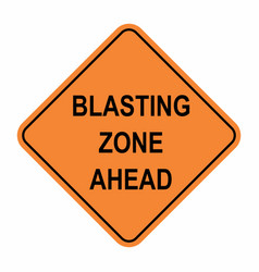 Blasting zone ahead road sign vector