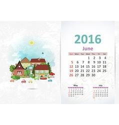 Cute sweet town calendar for 2016 June vector image
