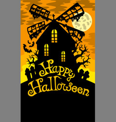 mill with happy halloween sign 2 vector image