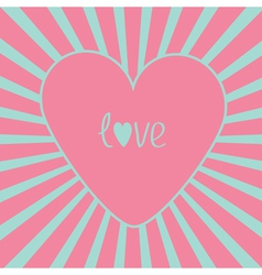 Pink heart with sunburst Love card vector image