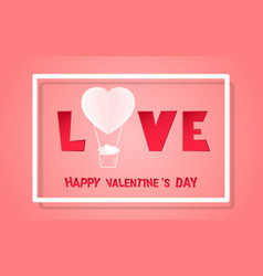 happy valentines day concept of love heart shape vector image