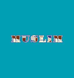 Muslim concept word art vector