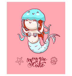 cute mermaid with blue jellyfish and lettering vector image vector image