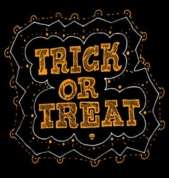 Trick or Treat Halloween hand drawn poster design vector image