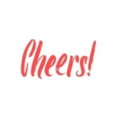 Cheers Hand Written Design Custom lettering vector