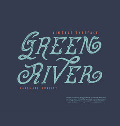 font green river vector image