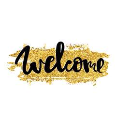 welcome gold hand written typography poster vector image vector image