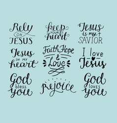 set of 9 hand lettering christian quotes god bless vector image
