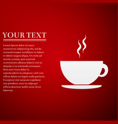 coffee cup flat icon on red background tea cup vector image vector image