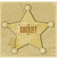 Sheriffs star on the vintage background vector image