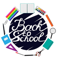 back to school design set of school supplies with vector image