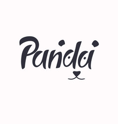 Modern hand drawn lettering word panda vector