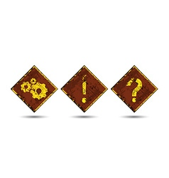 Three rusty shabby scratched old road signs with vector