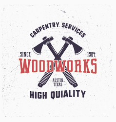 vintage hand drawn woodworks logo and emblem vector image