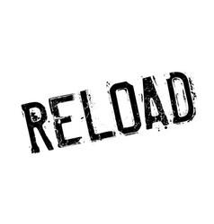 Reload rubber stamp vector