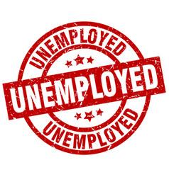 Unemployed round red grunge stamp vector