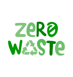 zero waste handwritten sign with colorful vector image