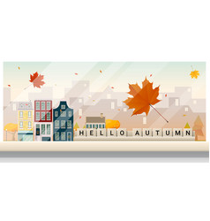 autumn cityscape background vector image vector image