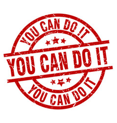 You can do it round red grunge stamp vector