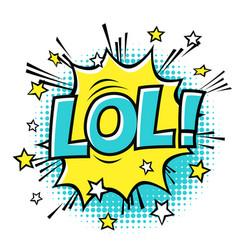 lol phrase in speech bubble comic text bubble vector image vector image
