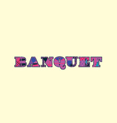Banquet concept word art vector