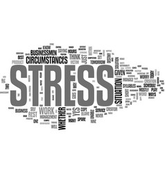 Best ways to reduce stress text word cloud concept vector