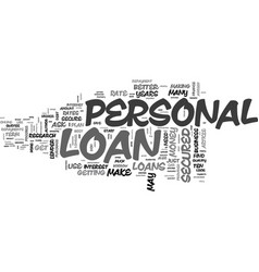 best ways to secure a personal loan text word vector image