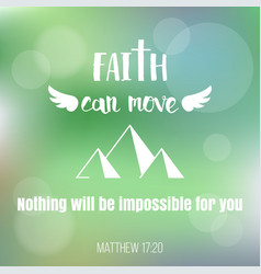 faith can move mountains vector image vector image