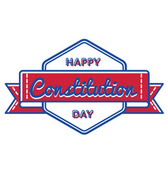 Happy constitution day isolated greeting emblem vector