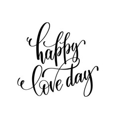 happy love day black and white hand lettering vector image