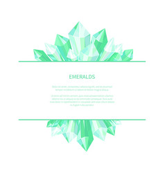 Emeralds natural resources poster precious stones vector