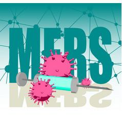 Mers disease virus and syringe vector