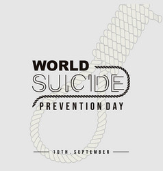 typography for world suicide prevention day vector image