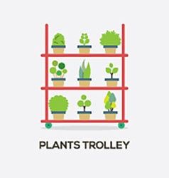 Flat Design Plants Trolley vector image