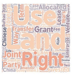 Land Use Rights For Foreign Investors In China vector