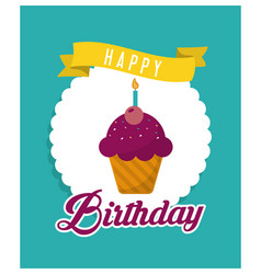 Muffin happy birthday design vector
