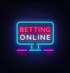 Betting online neon sign gambling slogan casino vector