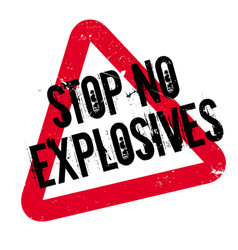 Stop no explosives rubber stamp vector