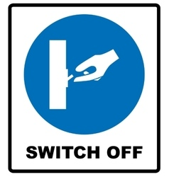 Switch off after use sign vector