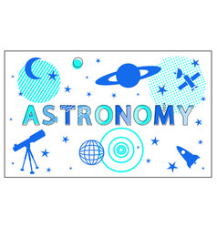 astronomy poster and stars set vector image