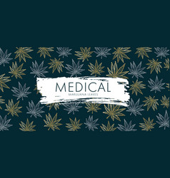 medical marijuana poster with cannabis leabes and vector image